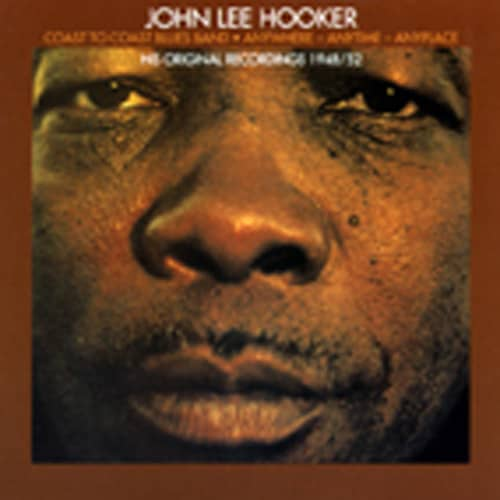 Hooker, John Lee Anywhere - Anytime - Anyplace