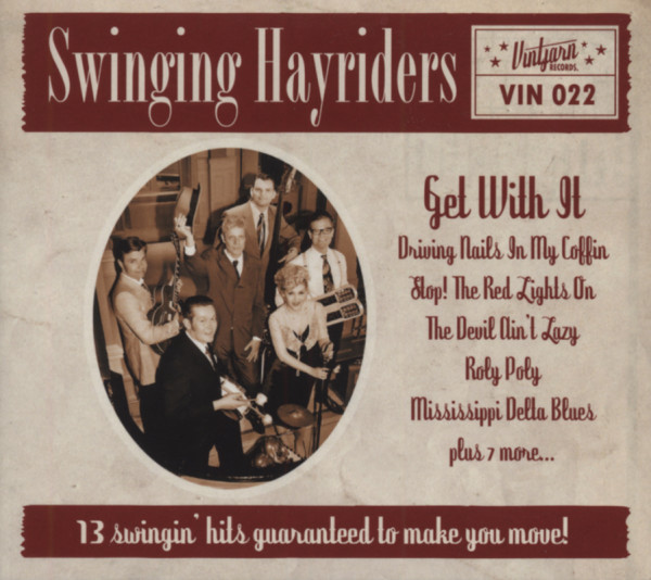 Swinging Hayriders Get With It (2012)