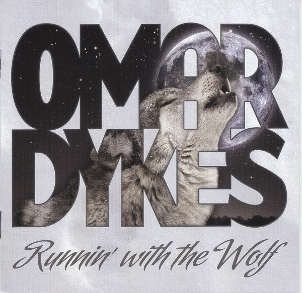 Omar & The Howlers Runnin' With The Wolf