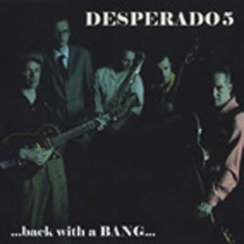 Desperado 5 Back With A Bang