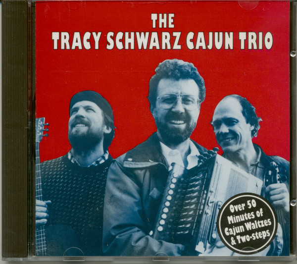 The Tracy Schwarz Cajun Trio (CD)
