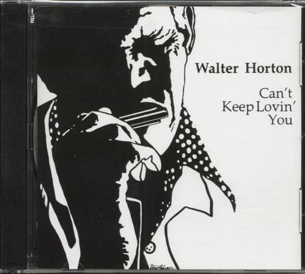Horton, Walter Can't Keep Loving You