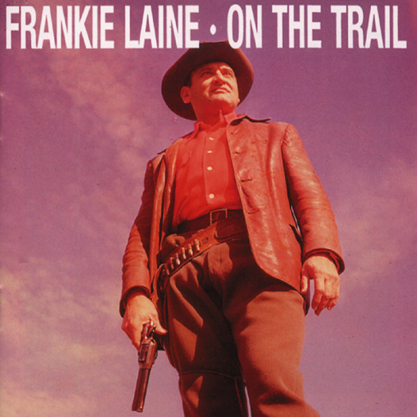 Laine, Frankie On The Trail
