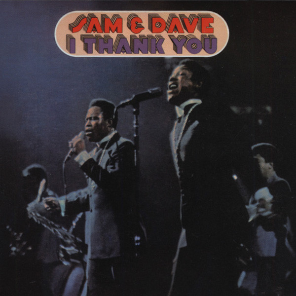 Sam & Dave I Thank You
