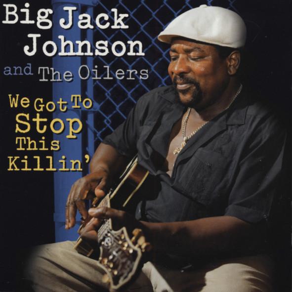 Johnson, Big Jack We Got To Stop This Killin'