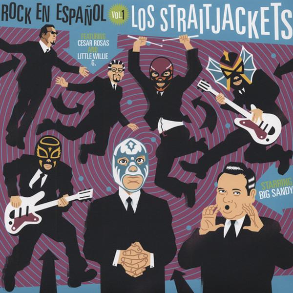Los Straitjackets & Friends Rock En Espanol