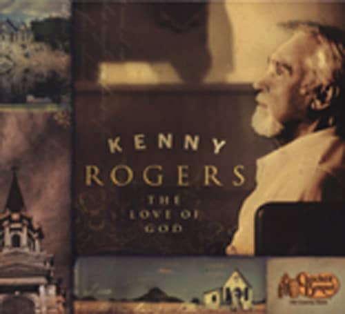 Rogers, Kenny The Love Of God