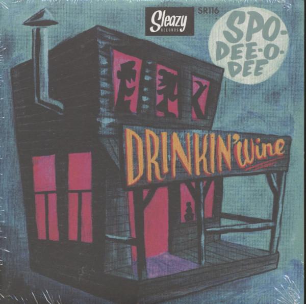Drinkin' Wine (7inch, 45rpm, EP, PS)