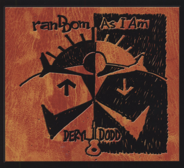 Dodd, Deryl Random As I Am (2011)
