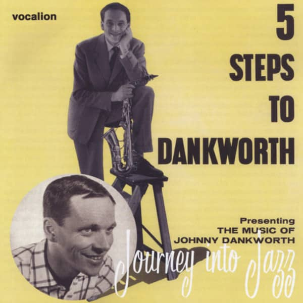 Dankworth Orchestra, Johnny 5 Steps To Dankworth & Journey Into Jazz