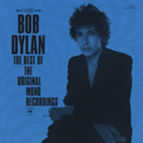 Dylan, Bob Best Of The Original Mono Recordings...plus