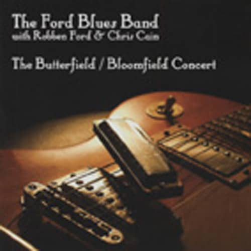 The Butterfield - Bloomfield Concert