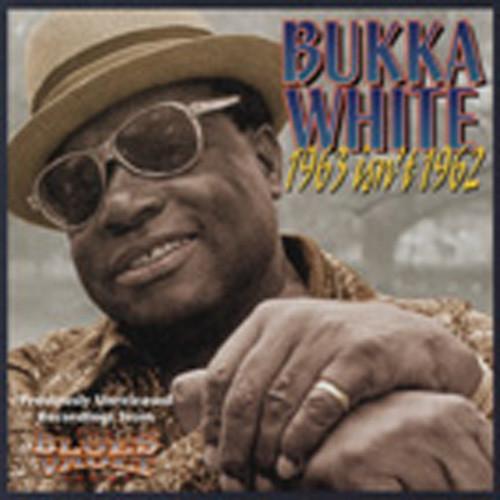 White, Bukka 1963 Isn't 1962