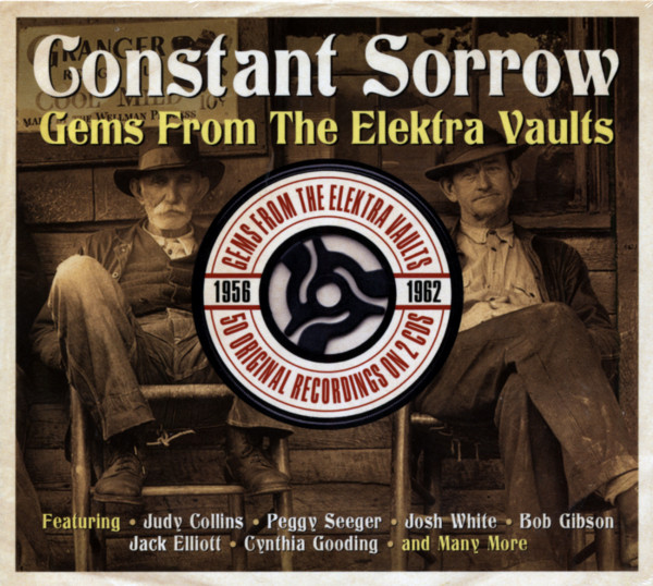 Constant Sorrow - Gems From The Elektra Vaults 2-CD