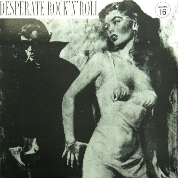 Desperate Rock & Roll Vol.16