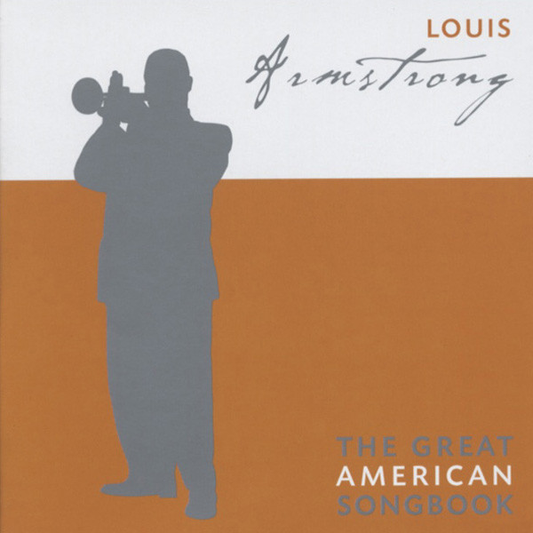 Armstrong, Louis The Great American Songbook