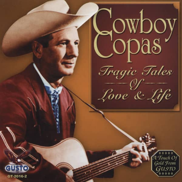 Copas, Cowboy Tragic Tales Of Love & Life