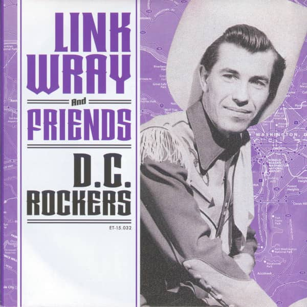 Link Wray & Friends - D.C. Rockers (EP, 7inch, 45rpm, PS)