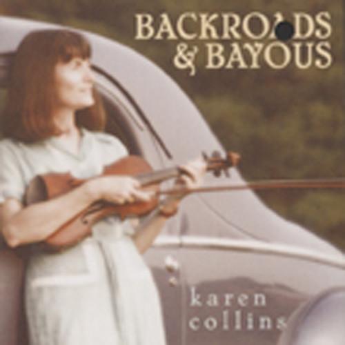 Collins, Karen Backroads & Bayous