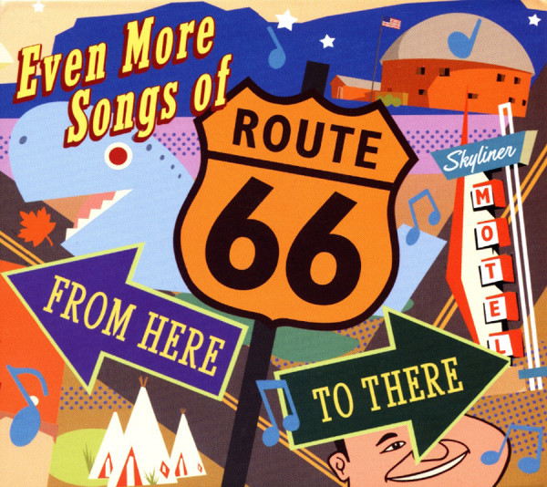 Va Even More Songs Of Route 66: From here To The