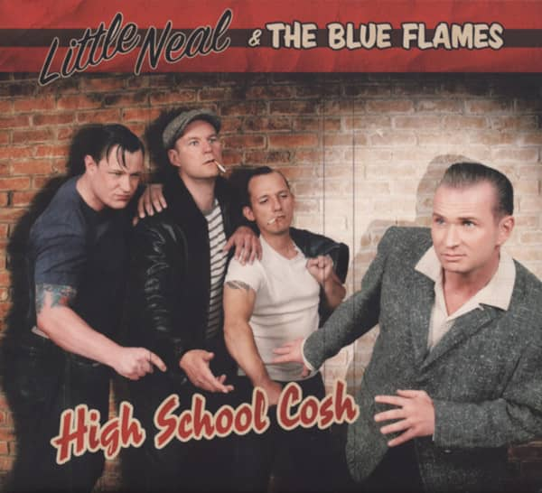 Little Neal & The Blue Flames High School Cosh