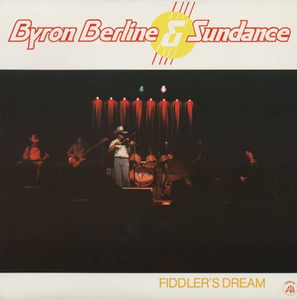 Berline, Byron & Sundance Fiddler's Dream