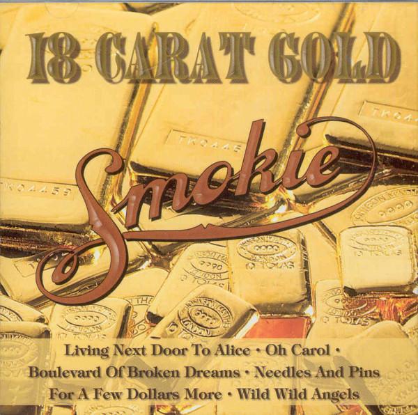 Smokie 18 Karat Gold