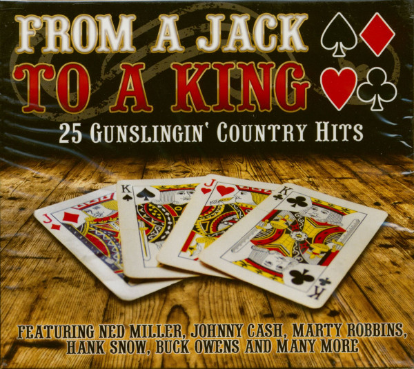From A Jack To A King - 25 Gunslingin' Country Hits (CD)
