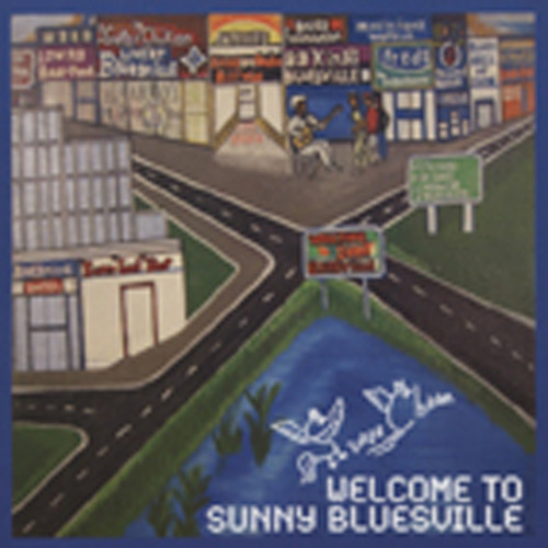 Super Chikan Welcome To Sunny Bluesville
