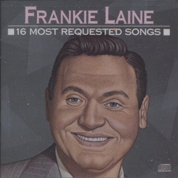 Laine, Frankie 16 Most Requested Songs
