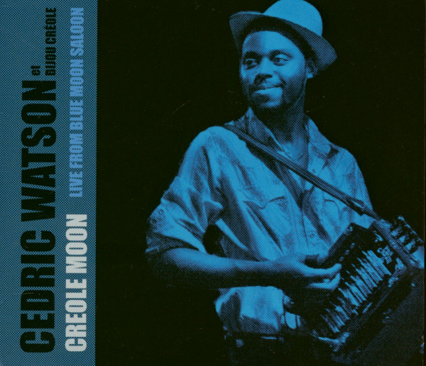 Creole Moon - Live From Blue Moon Saloon (CD)