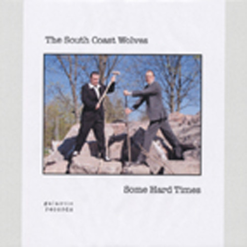 South Coast Wolves Some Hard Times (10' LP)