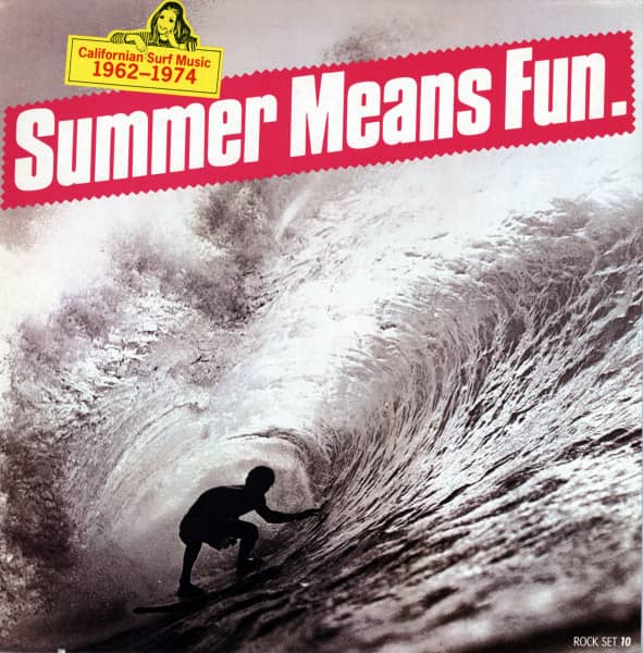 Summer Means Fun - Californian Surf Music 1962-1974 (LP)