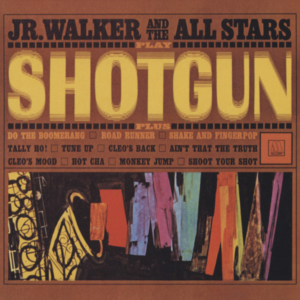 Walker, Junior & The All Stars Shotgun