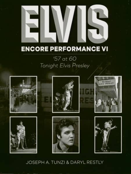 Encore Performance VI - '57 At 60 Tonight Elvis Presley