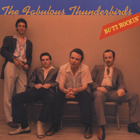 Fabulous Thunderbirds Butt Rockin'