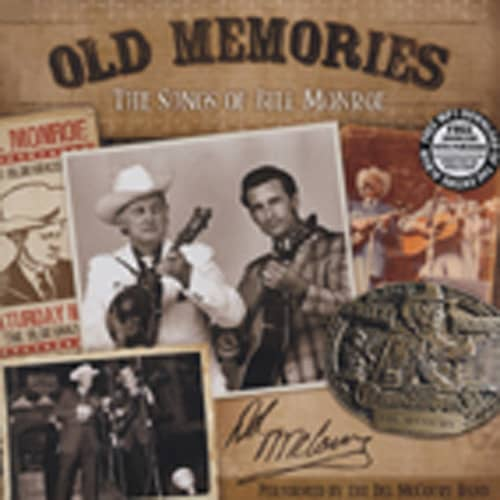 Mccoury, Del Old Memories: The Songs Of Bill Monroe