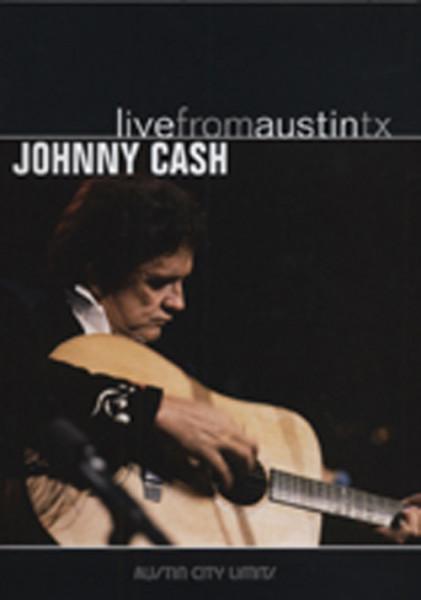 Cash, Johnny Live From Austin TX...plus