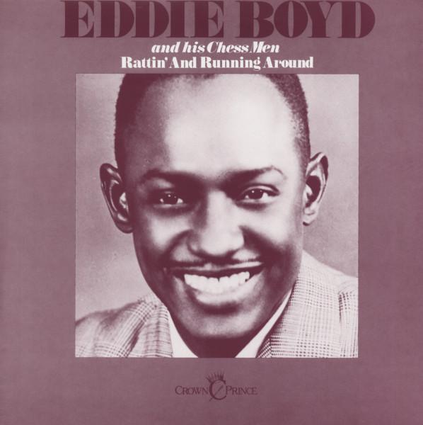 Boyd, Eddie Rattin' And Running Around