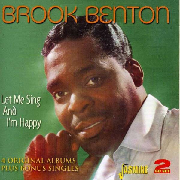 Benton, Brook Let Me Sing And I'm Happy (2-CD)