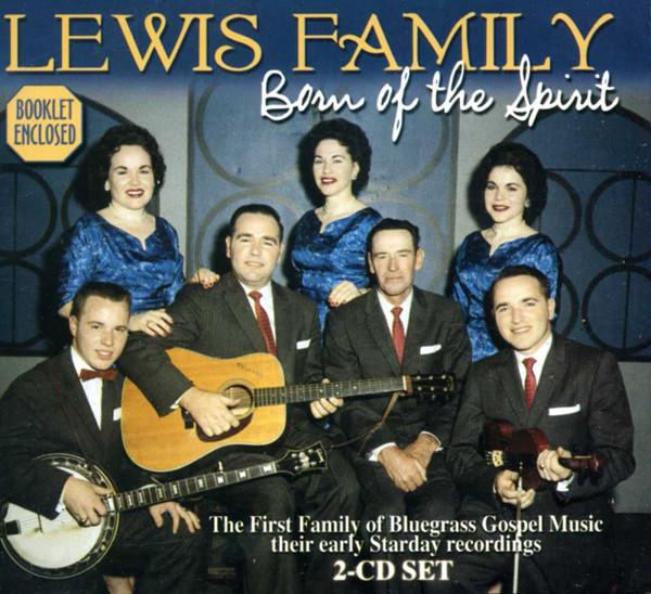 Lewis Family Born Of The Spirit (2-CD)