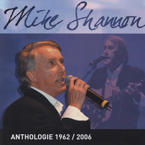 Shannon, Mike Anthologie 1962-2006