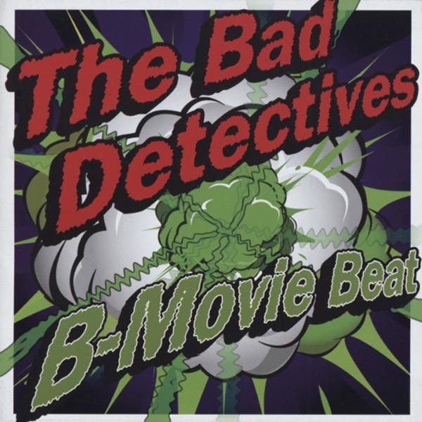 Bad Detectives B-Movie Beat
