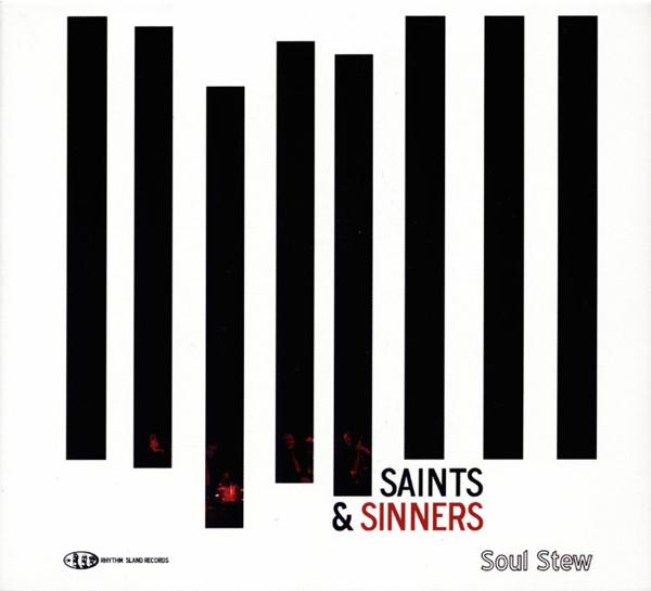 Saints & Sinners Soul Stew (2012)