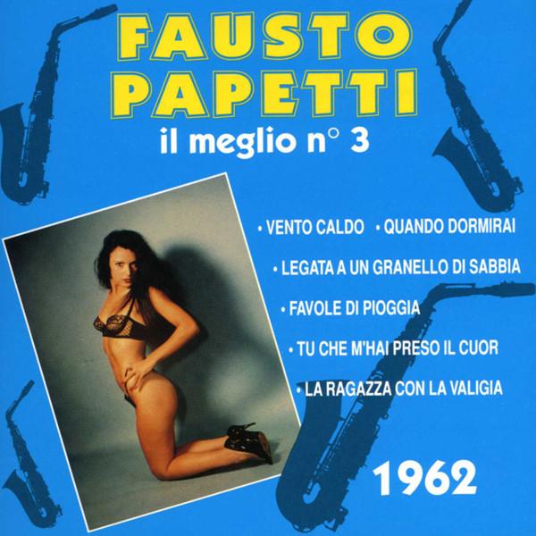 Papetti, Fausto Il Meglio No.3