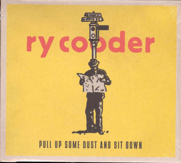 Cooder, Ry Pull Up Some Dust And Sit Down (2011)