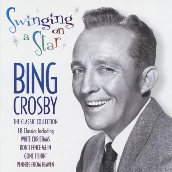 Crosby, Bing Swinging On A Star - Classics
