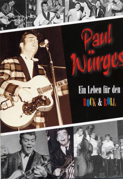 Wuerges, Paul Ein Leben für den Rock & Roll - Scrapbook