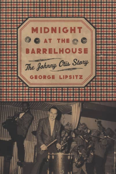 Otis, Johnny George Lipsitz: Midnight At The Barrelhouse