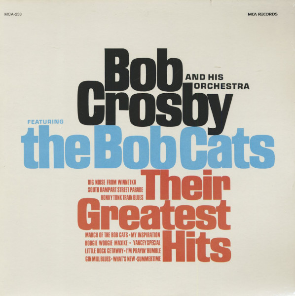Bob Crosby And The Bobcats - Their Greatest Hits (LP)
